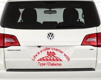 Life is a roller coaster with Type 1 Diabetes decal