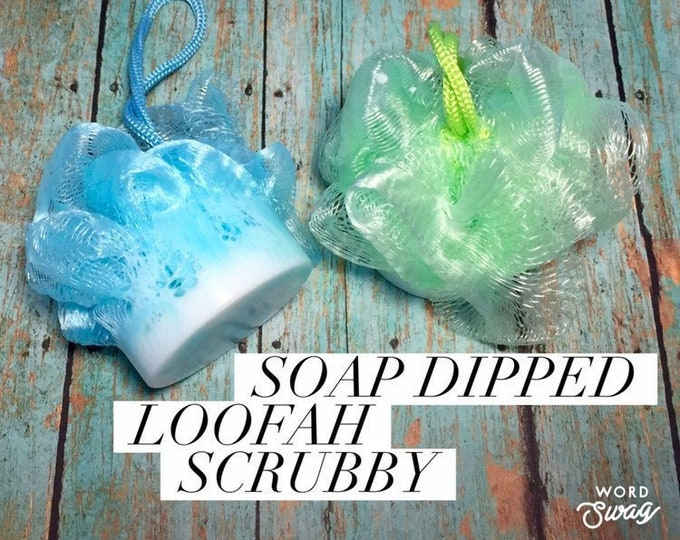 Goat's Milk Soap Dipped Loofah Scrubby/Loofah Soap/Bath and Spa Gifts