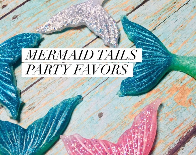6 Mermaid Tails Soap Party Favors/ Child's Birthday Party/ Mermaid Soap/Fish Soap