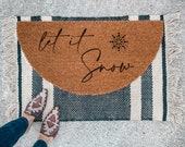 Let it Snow Doormat | Semi-Circle Christmas Welcome Mat | Holiday porch decor | Holiday doormat | outdoor doormat | porch decor | holidays