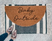 Baby its Cold Outside Doormat | Semi-Circle Christmas Welcome Mat | Holiday Decor | porch decor | Holiday doormat | outdoor doormat - 1