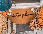 Hey There Pumpkin Fall Doormat | Semi-Circle Fall Welcome Mat | Fall Decor | porch decor | custom doormat | outdoor doormat | cute doormat