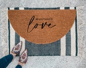 All You Need is Love Valentines Doormat | Semi-Circle Welcome Mat | Valentines Decor | porch decor | cute doormat | Galentine's Decor