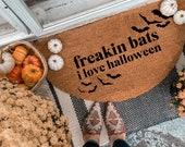 Freakin Bats I love Halloween Doormat | Semi-Circle Fall Welcome Mat | porch decor | Halloween doormat | outdoor doormat | cute doormat