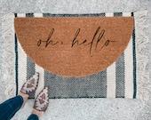 Oh Hello Doormat | Semi-Circle Welcome Mat | porch decor | half-circle doormat | outdoor doormat | cute doormat | patio decor