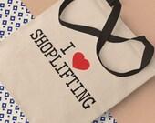 I Love Shoplifting Canvas Bag, Eco Cotton Tote Bag