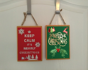Keep calm it's nearly Christmas, double sided hanging decoration