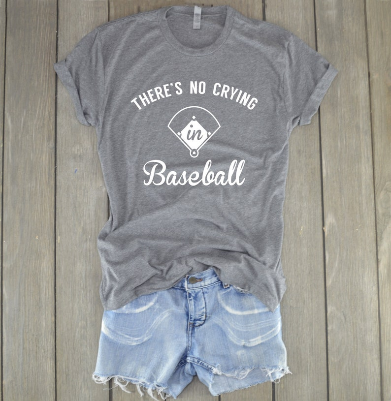 bc070b9a5 Baseball Shirt There's No Crying In Baseball Baseball | Etsy
