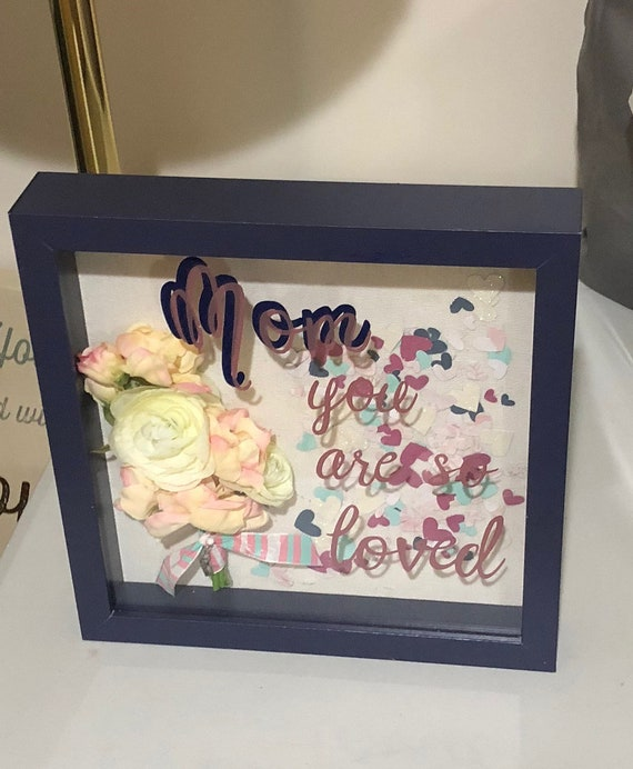 Shadowbox Mom You Are So Loved Blue Frame Or Light Etsy