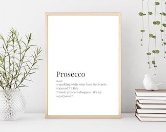 Prints, Prosecco Print, Definition Prints, Prosecco Gift, Prosecco Sign, Prosecco Lover, Prosecco Lover Gift, Prosecco Gifts, Prosecco Decor