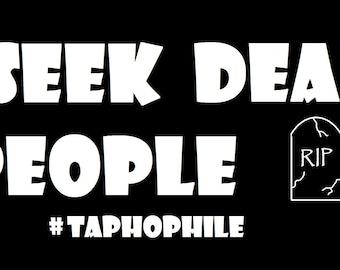 Taphophile Bumper Sticker