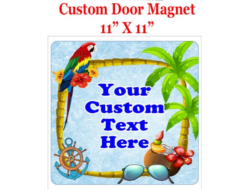 11 X 11 Include your custom text Custom door magnet Cruise Ship Door Magnet