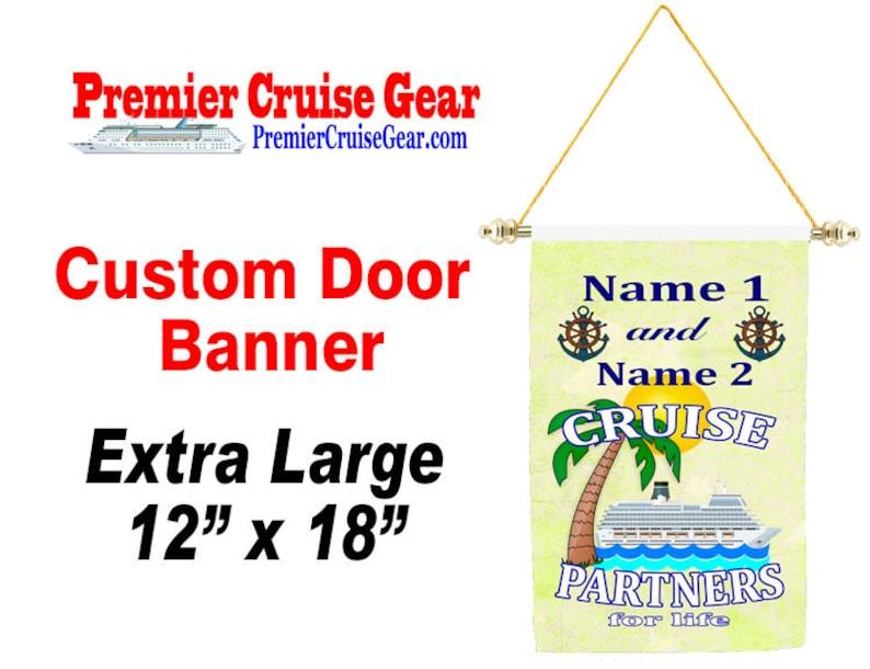 12 x 18 Cruise ship door banner Custom Extra Large banner Show off your cruising spirit with your unique door banner!