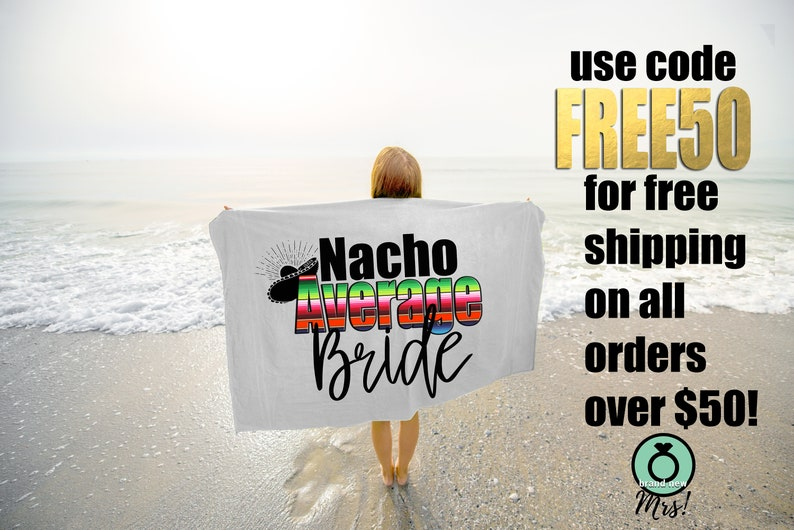Nacho Average Bride Beach Towel image 0