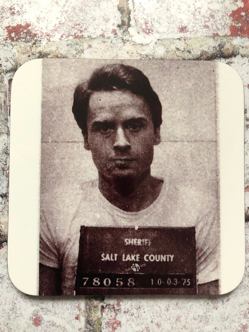 Ted Bundy Police Mugshot Serial Killer True Crime Gothic Horror Coaster