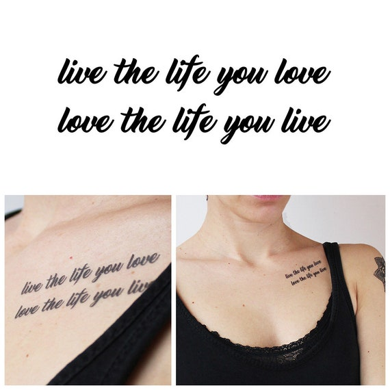 Live The Life You Love Love The Life You Live Temporary Etsy