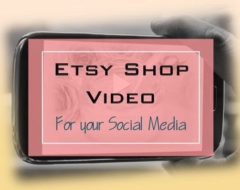 Etsy Listing Video Customize to Drive Sales Business Promotion Social Media Increase Shop Visits Etsy Shop Video Etsy Marketing Video