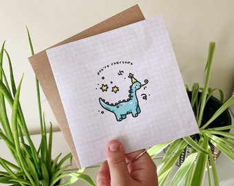 You're ROARsome Greeting Card / Dinosaur Card