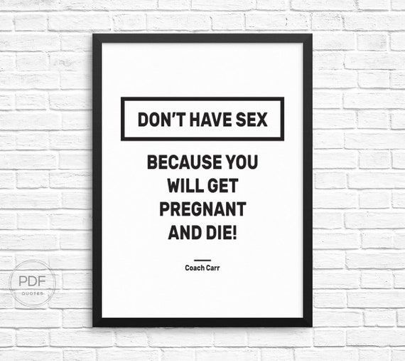 Dont Have Sex Because You Will Get Pregnant And Die Etsy