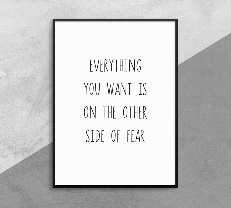 Everything You Want Is On The Other Side Of Fear Motivational Typography Quotes Wall Decor Art Bestfriend Gift Husband Gift Boyfriend Gift