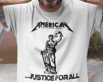 20c0801e2 UNISEX Metallica Parody Tee, American Justice For All Shirt, Pro US Tee,  Patriot Shirt, Law & Order, Vote American, Pro Liberty, Pro Trump