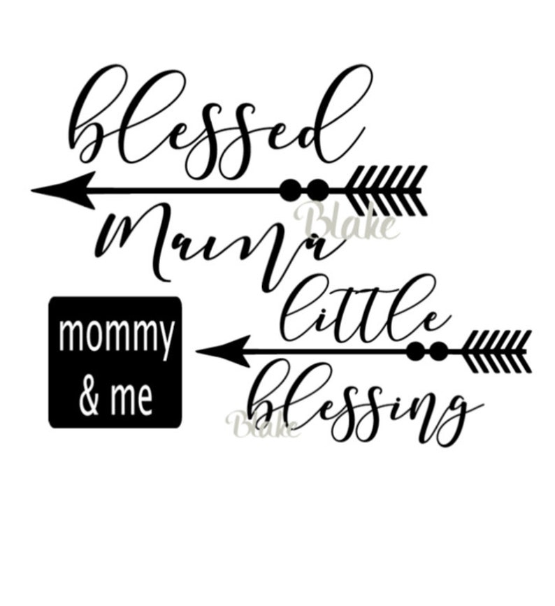 e0d1611f Blessed mama svg little blessing svg mommy and me svg baby svg   Etsy