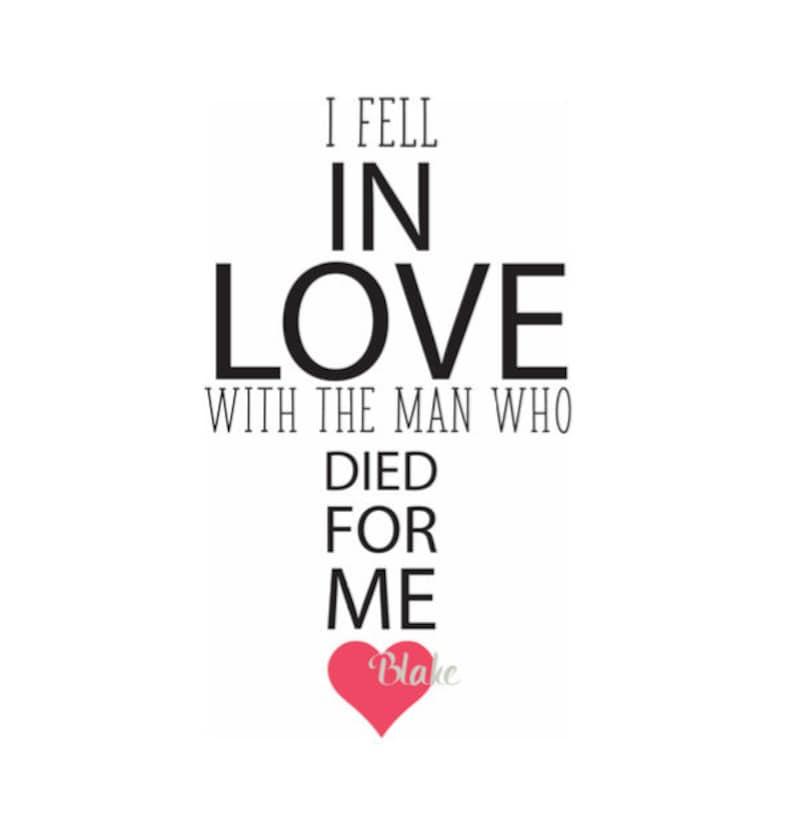 Je Suis Tombé En Amour Avec Lhomme Qui Est Mort Pour Moi Svg Etsy