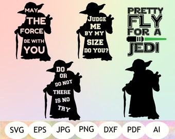 Yoda Quotes SvG, Yoda SVG, Star Wars SVG, Instant Download