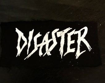 Disaster Screen Printed Patch