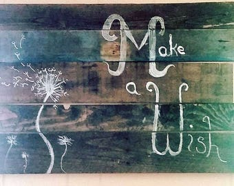 Rustic pallet sign (Make A Wish)