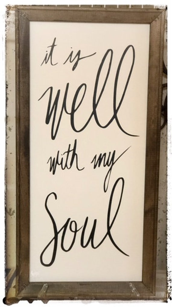 Farmhouse Signs Wall D\u00e9cor It is well with my soul Fixer Upper Inspired Signs,30x9.25 Rustic Wood Signs
