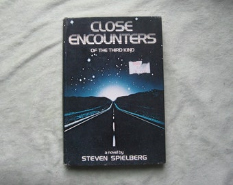 1977 Close Encounters of the Third Kind hardcover novel by Steven Spielberg