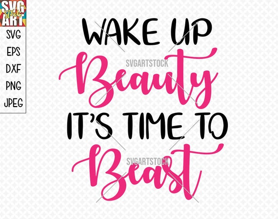 Wake Up Beauty Funny Svg Vector Digital Clipart T Shirt Etsy