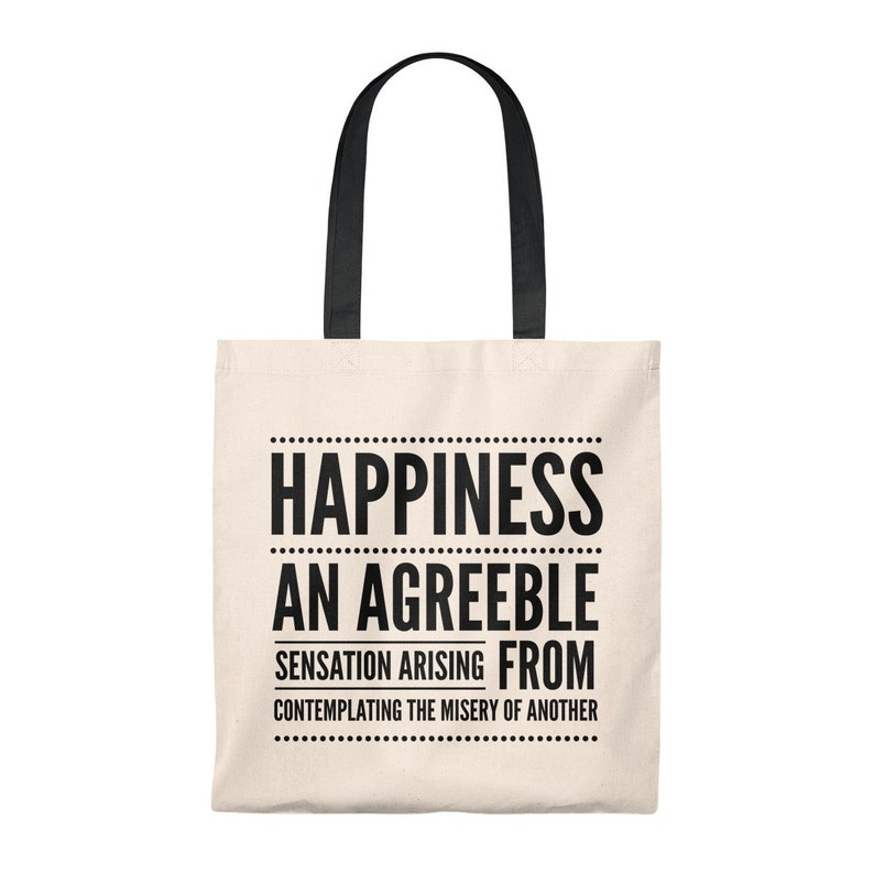 65448b02a21 Happiness Definition Tote Bag Funny Snarky Silly Sarcastic   Etsy