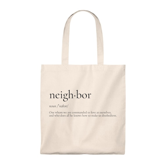 Neighbor Quote Definition Tote Bag Quotes Tote Bag Funny Snarky Silly  Sarcastic Bags Funny Gift