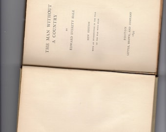 BKCW001  The Man Without A Country by Edward Everett Hale 1899
