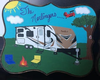 Custom Made Camper Plaque, hand painted and drawn.