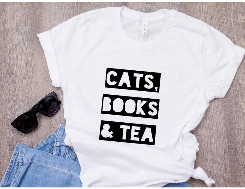 2c4bd84e5 Cats Books & Tea Shirt Cat Lover Cat Mama Shirt Cat Gift   Etsy