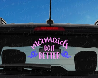Mermaids Do it Better Heart Decal -  Custom Vinyl Decal (Free Shipping)