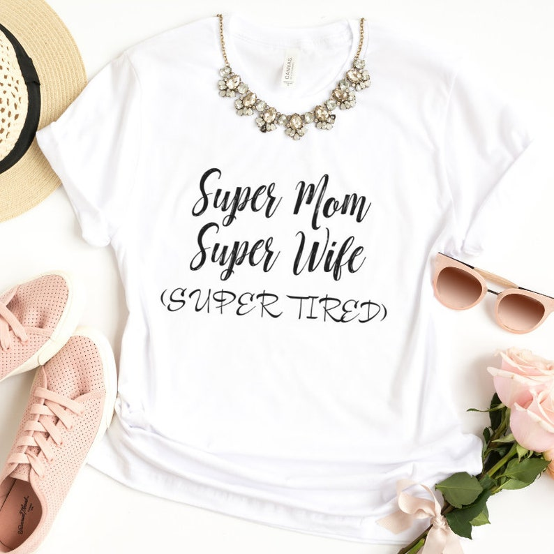 03eb06a9ed058 Super Mom Super Wife Super Tired Maternity Shirt Women Tee | Etsy