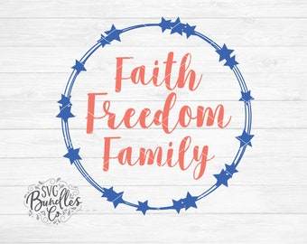 Instant SVG/DXF/PNG Faith Freedom Family, usa svg, america svg, 4th of july svg, sign, vinyl, U.S.A. svg, independence svg, dxf, america png