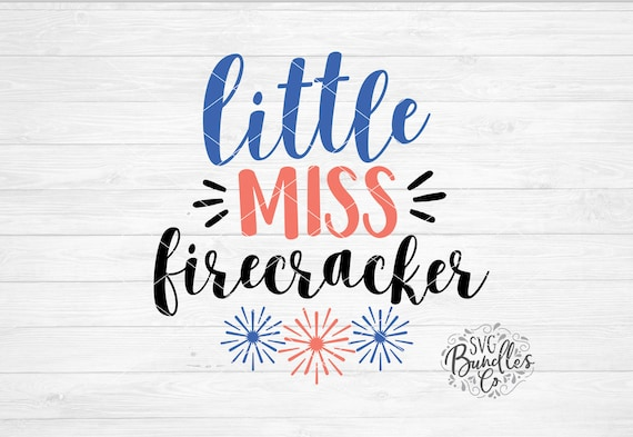 Instant Svg Dxf Png Little Miss Firecracker Baby 4th Of July Etsy