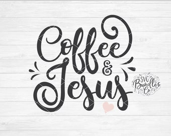 Instant SVG/DXF/PNG Coffee & Jesus svg, coffee svg, coffee diy, dxf, cut file, silhouette, cricut, png, coffee script, vinyl svg, jesus svg