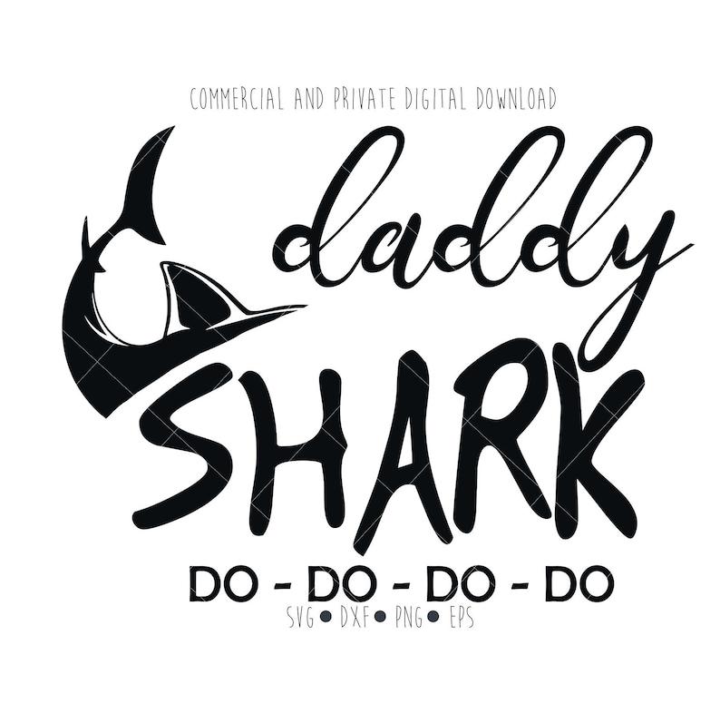 Daddy Shark Digital File Svg Funny Papa Clipart Vector