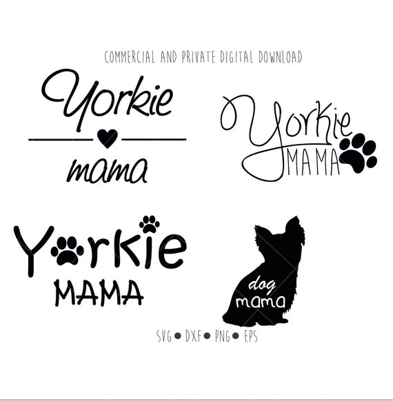 Yorkie Mama Digital File Dog Mama Paw Clipart Vector Etsy