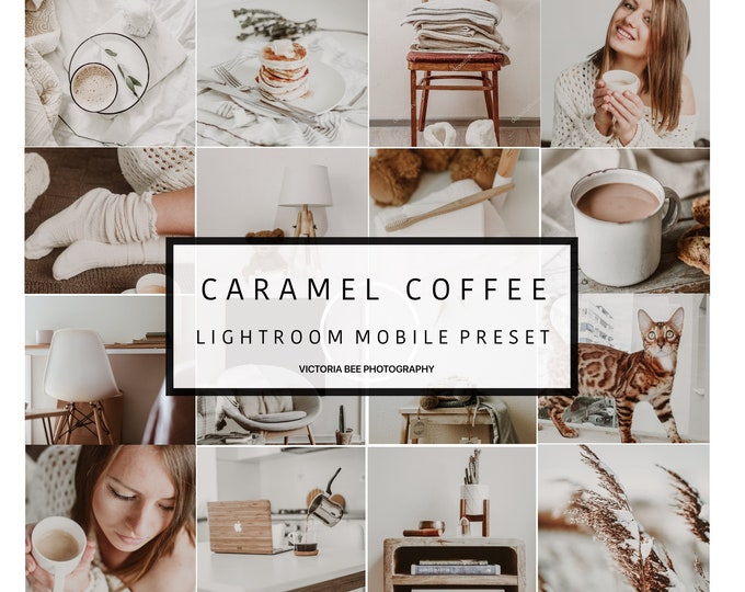 Mobile Lightroom Preset CARAMEL COFFEE  Creamy Mobile Preset  Airy Blogger Preset for Photo Editing  Instagram Edition