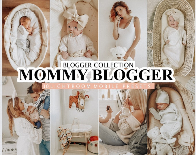 15 Lightroom Presets MOMMY BLOGGER for desktop and mobile Lightroom, warm toned mother preset, baby instagram presets, photo editing
