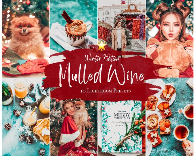 10 Christmas Lightroom Presets Mulled Wine, Winter Lightroom mobile Presets, Desktop Presets, Blogger Holiday Preset