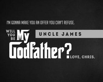 Will You Be My Godfather,Will You Be My Godfather Card,Will You Be My Godfather Gift,Will You Be My Godfather Printable,Godfather Gift,PDF