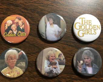 The Golden Girls magnets or pin back buttons